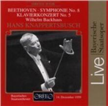 Symphony 8 - Pianoconc. 5 - CD Audio di Ludwig van Beethoven