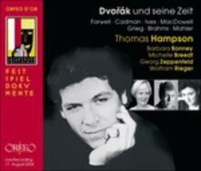Dvorak und Seine Zeit - CD Audio di Antonin Dvorak