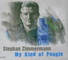 My Kind of People - CD Audio di Stephan Zimmermann