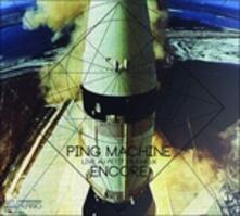 Encore - Live Au Petit - CD Audio di Ping Machine