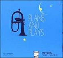 Plans and Plays - CD Audio di Christian Meyers,Nachtcafe II