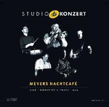 Studio Konzert - Vinile LP di Meyers Nachtcafe