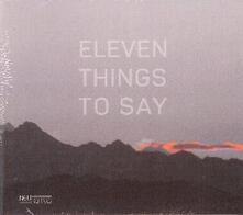 Eleven Things to Say - CD Audio di Jonas Winterhalter