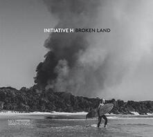 Broken Land - CD Audio di Initiative H