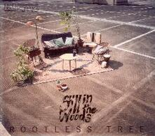 Rootless Tree - CD Audio di Still in the Woods