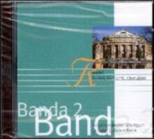 Banda 2 - CD Audio di Gabriele Ferro,Orchestra dell'Opera di Stato di Stoccarda
