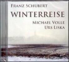 Winterreise - CD Audio di Franz Schubert,Urs Liska,Michael Volle