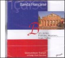 Banda française - CD Audio di Orchestra dell'Opera di Stato di Stoccarda