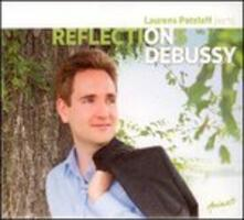 Reflections on Debussy - CD Audio di Claude Debussy,Laurens Patzlaff