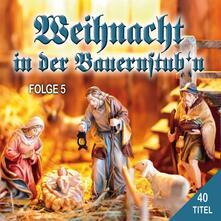 Weihnacht in der Bauernst - CD Audio