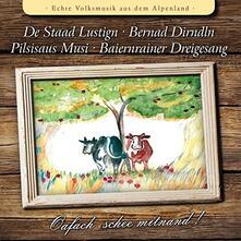 Oafach Schee Mitnand! - CD Audio