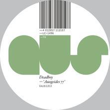Auoguides 77 - Vinile LP di Deadboy