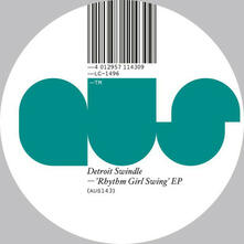 Rhythm Girl Swing - Vinile LP di Detroit Swindle