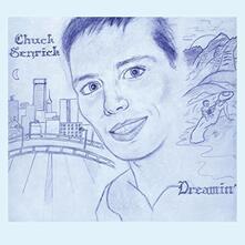 Dreamin' - Vinile LP di Chuck Senrick