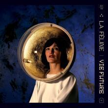 Vie Future - Vinile LP di La Féline
