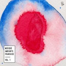Musique ambiente francaise vol.1 - Vinile LP