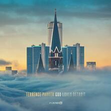 God Loves Detroit - Vinile LP di Terrence Parker