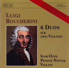 6 Duos for 2 Violins - CD Audio di Luigi Boccherini