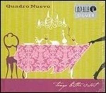 Tango Bitter Sweet - Vinile LP di Quadro Nuevo