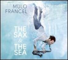 Sax & the Sea - Vinile LP di Mulo Francel