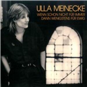 Wenn Schon Nicht für Immer, Dann Wenigstens für Ewig - Vinile LP di Ulla Meinecke