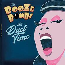 It's Duet Time (Limited Edition) - Vinile LP di Booze Bombs