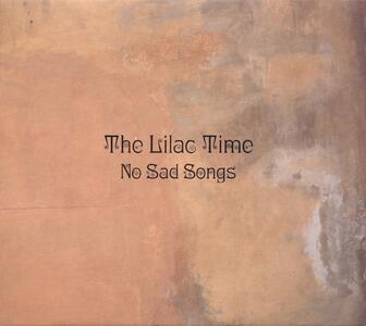 No Sad Songs - Vinile LP + CD Audio di Lilac Time