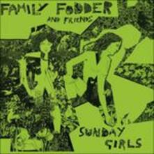 Sunday Girls - Vinile LP di Family Fodder