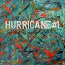 Find What You Love and Let it Kill You - Vinile LP + CD Audio di Hurricane #1