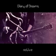 Relive - CD Audio di Diary of Dreams