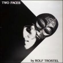 Two Faces (Reissue) - Vinile LP di Rolf Trostel