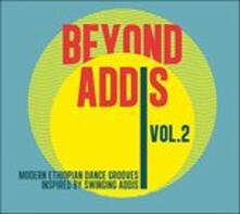 Beyond Addis 2 - Vinile LP