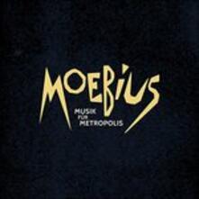 Musik fur Metropolis - Vinile LP + CD Audio di Moebius