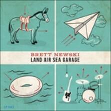 Land Sea Air Garage - Vinile LP di Brett Newski