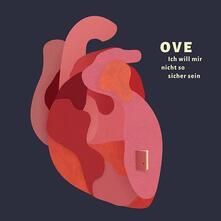 Ich will mir nicht so sicher sein - Vinile LP + CD Audio di Ove