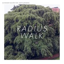 Radius Walk - Vinile LP + CD Audio di Schneider Kacirek