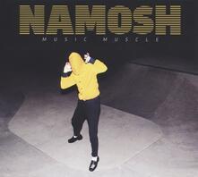 Music Muscle - Vinile LP di Namosh