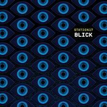 Blick - Vinile LP + CD Audio di Station 17