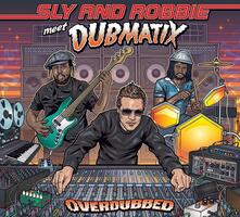Overdubbed - Vinile LP + CD Audio di Sly & Robbie,Dubmatix