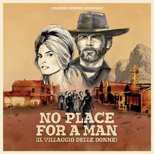 No Place for a Man (Colonna Sonora) - Vinile LP
