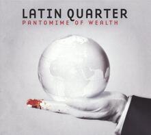 Pantomime of Wealth - Vinile LP di Latin Quarter
