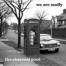 The Charcoal Pool - Vinile LP di We Are Muffy