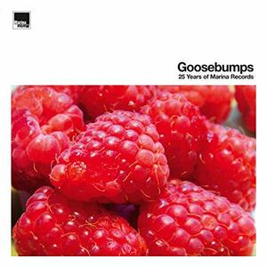 Goosebumps. 25 Years of Marina Records - Vinile LP