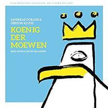 Koenig der Moewen - Vinile LP di Andreas Dorau,Gereon Klug