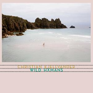 Wild Hxmans - Vinile LP di Christian Kjellvander