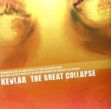 Great Collapse - Vinile LP di Kevlar
