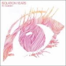 It's Golden - Vinile LP di Isolation Years