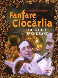 Fanfare Ciocarlia. Story Of Band - DVD