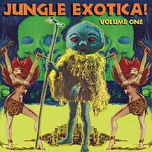 Jungle Exotica vol.1 - Vinile LP
