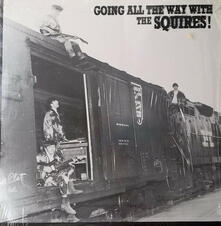 Going All The - Vinile LP di Squires